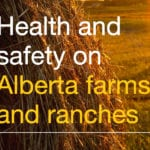 Alta. farm safety grant program now open