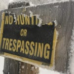 The survey results of Saskatchewan's consultation on trespass laws show the majority want mandatory permission to enter rural property. | File photo
